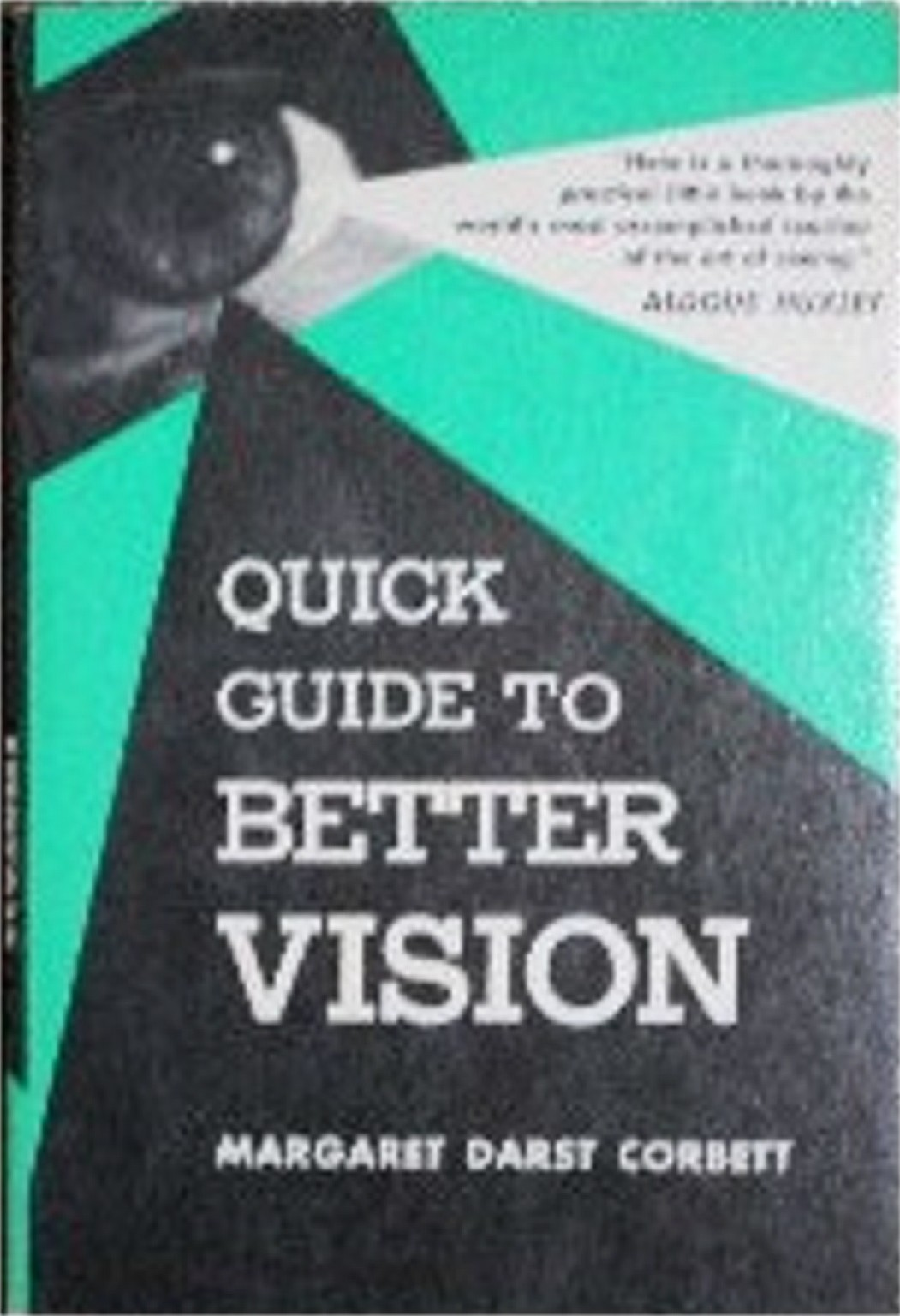 Quick Guide to Better Vision book